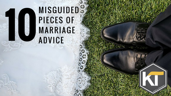 10 Misguided Pieces of Marriage Advice