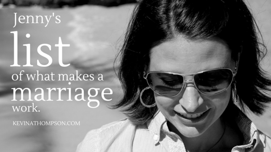 Jenny's List (and My Commentary) of What Makes a Marriage Work