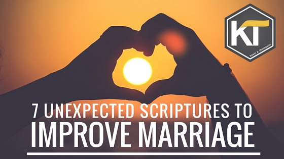 Seven Unexpected Scriptures to Improve Marriage