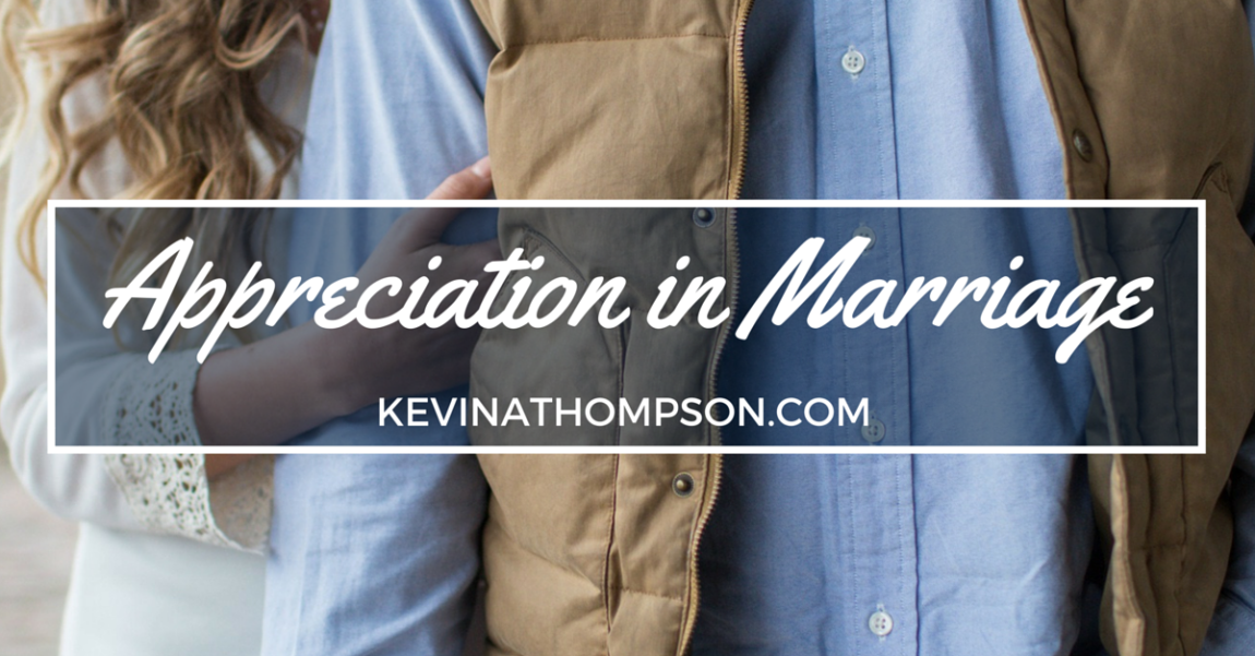 Appreciation in Marriage
