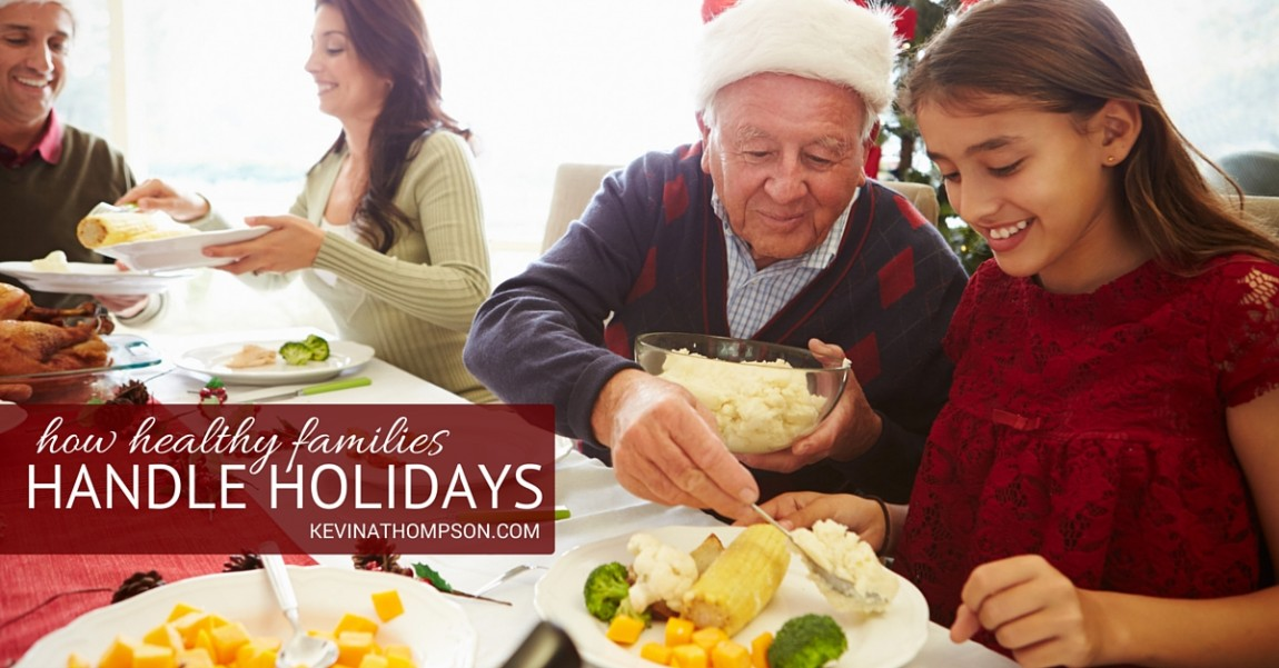 How Healthy Families Handle Holidays
