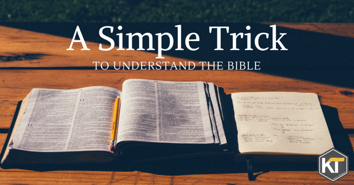 A Simple Trick to Understand the Bible