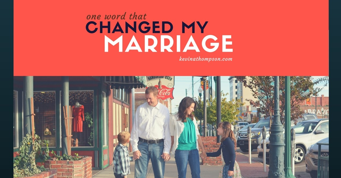 One Word That Changed My Marriage
