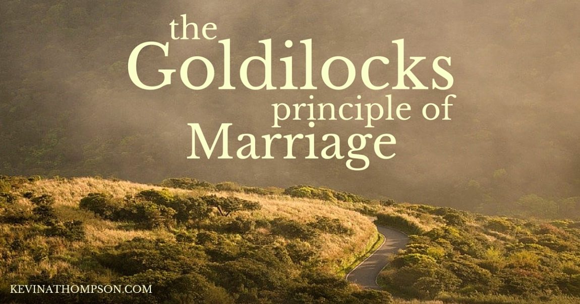 The Goldilocks Principle of Marriage