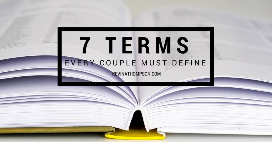 7 Terms Every Couple Must Define