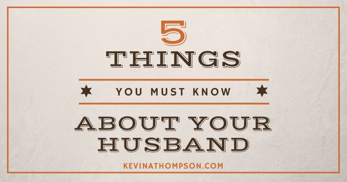 5 Things to Know About Your Husband