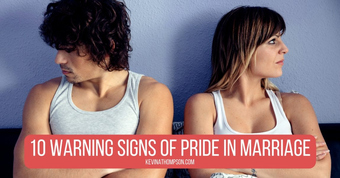 10 Warning Signs of Pride in Marriage