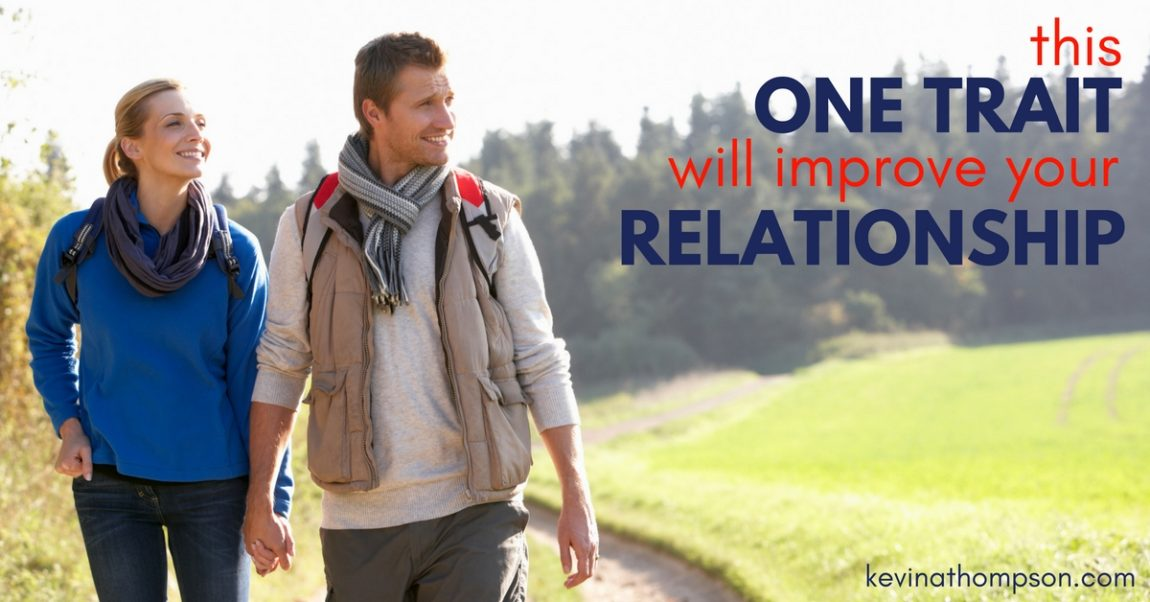 This One Trait Will Improve Your Relationship