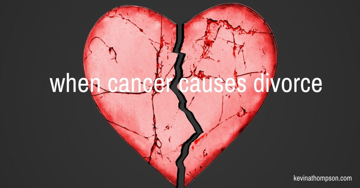 When Cancer Causes Divorce