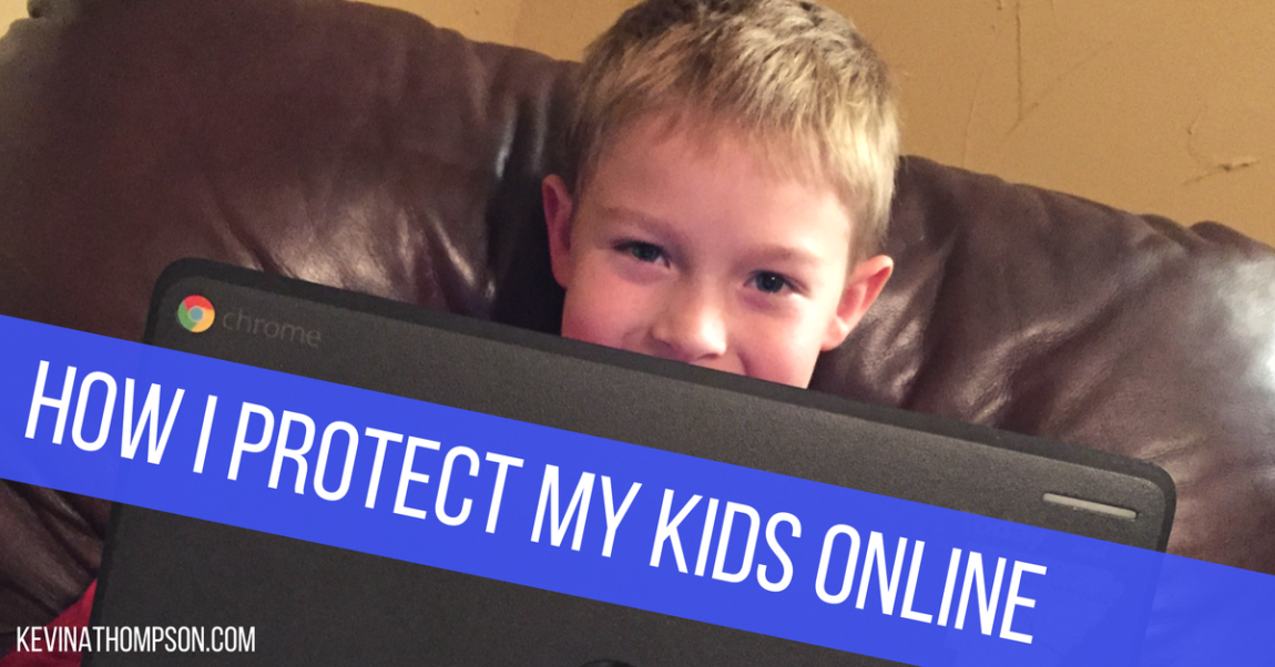 How I Protect My Kids Online