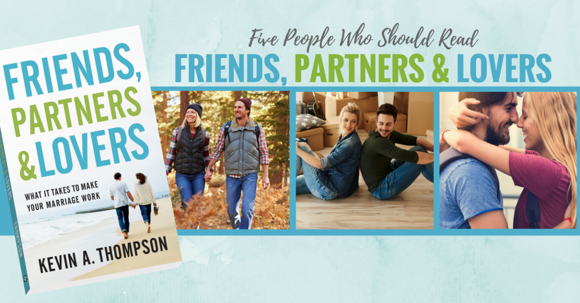 5 People Who Should Read Friends, Partners & Lovers