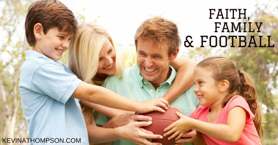 Faith, Family, and Football (but not in that order)