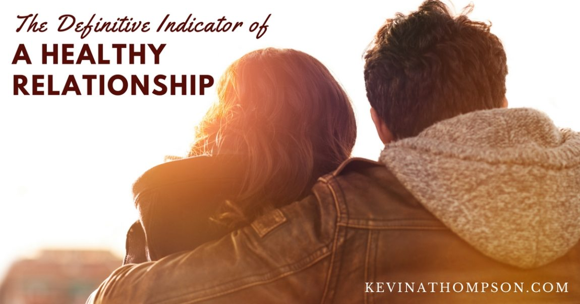 The Definitive Indicator of a Healthy Relationship