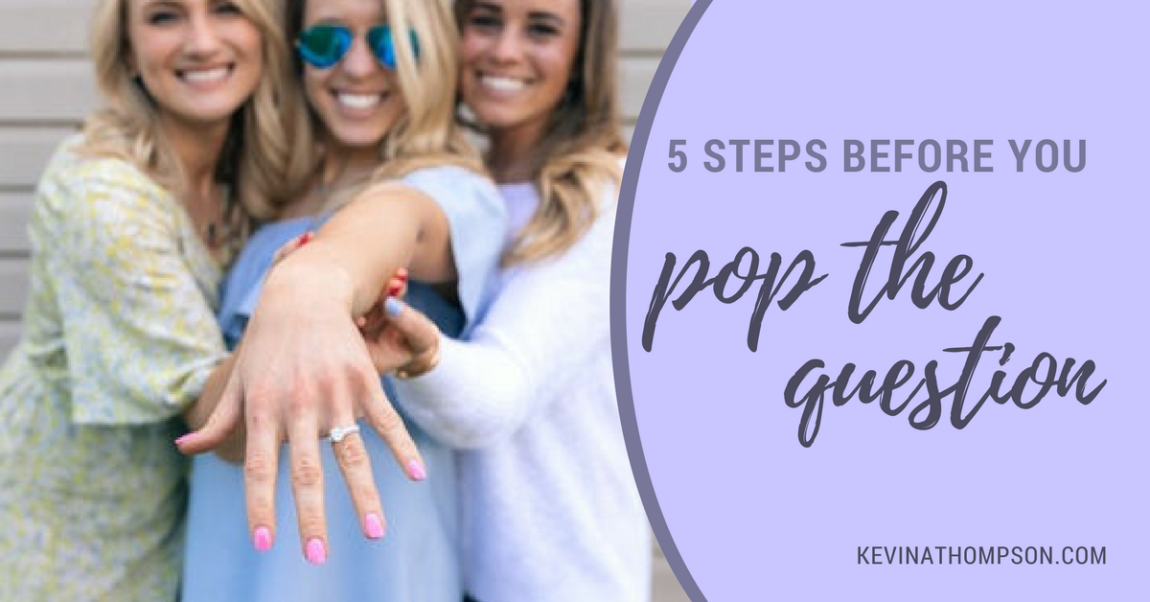 5 Steps Before You Pop the Question