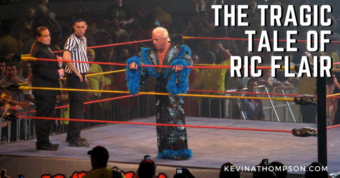 The Tragic Tale of Ric Flair