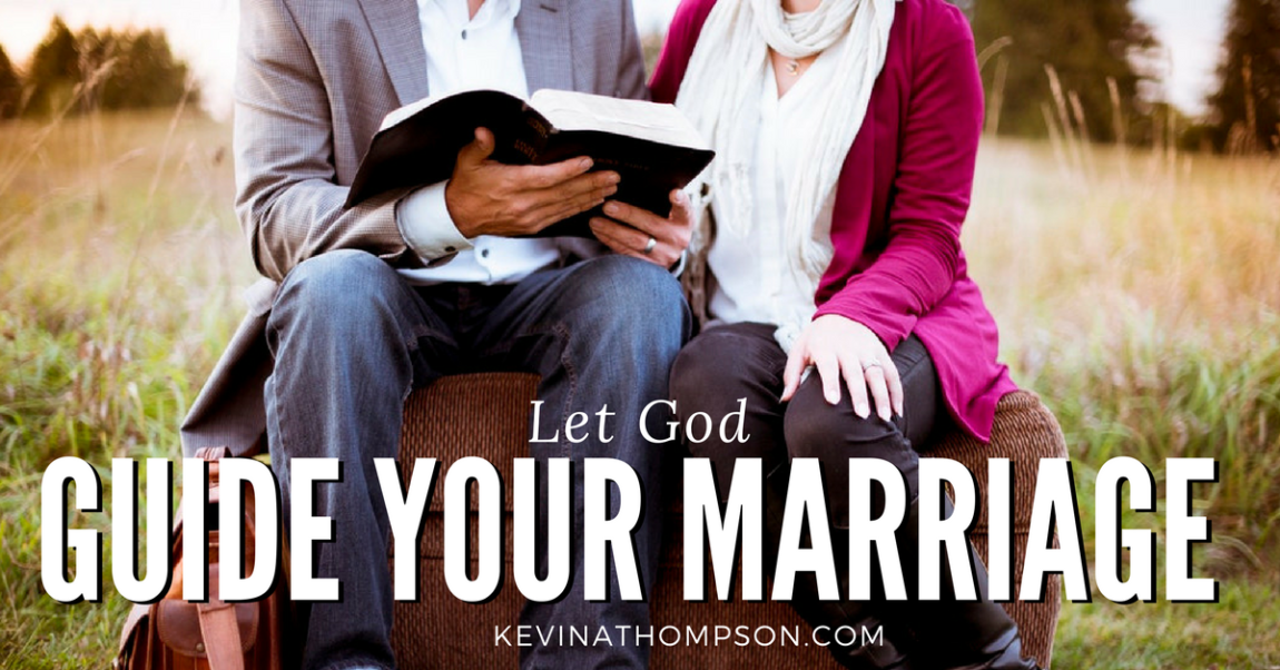 Let God Guide Your Marriage