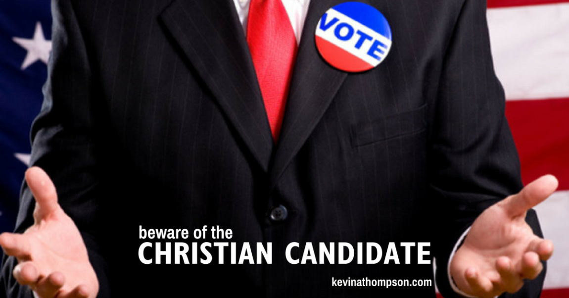 Beware of the Christian Candidate