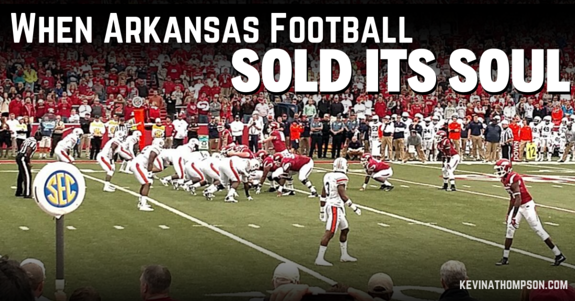 When Arkansas Football Sold Its Soul