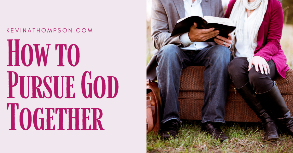 How to Pursue God Together
