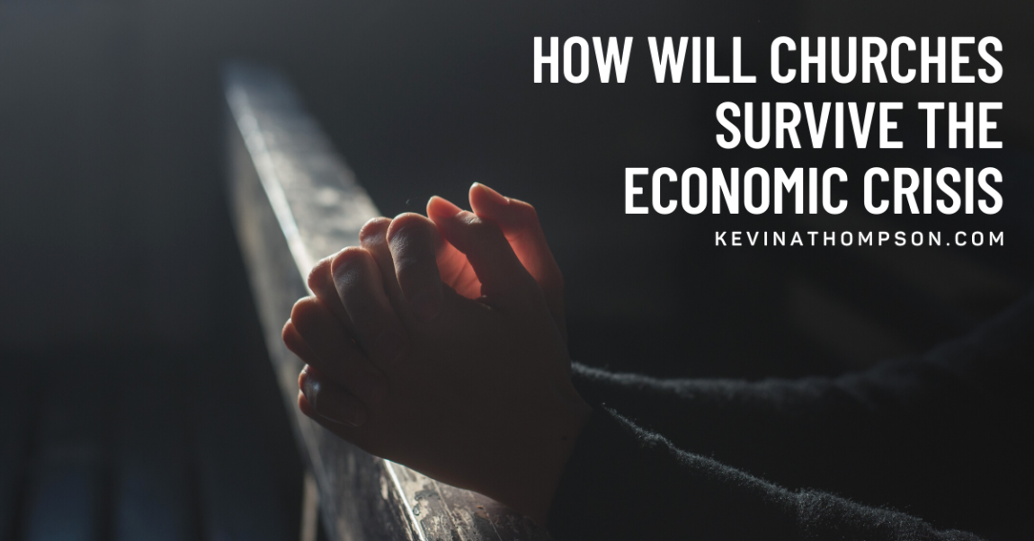 How Will Churches Survive the Economic Crisis