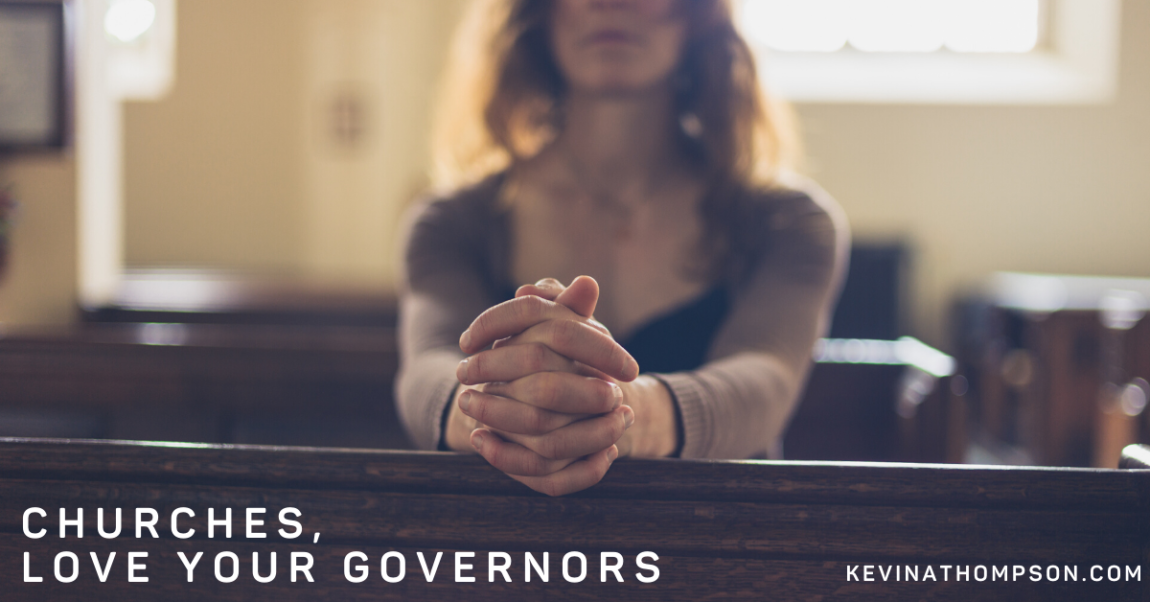 Churches, Love Your Governors
