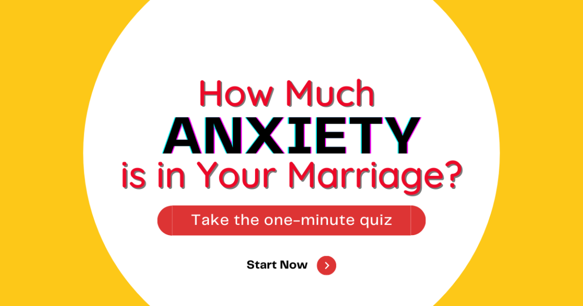 How Anxious Is Your Marriage?