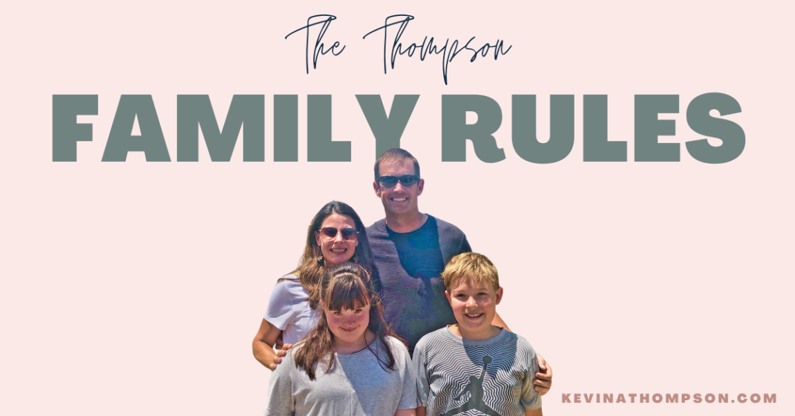The Thompson Family Rules
