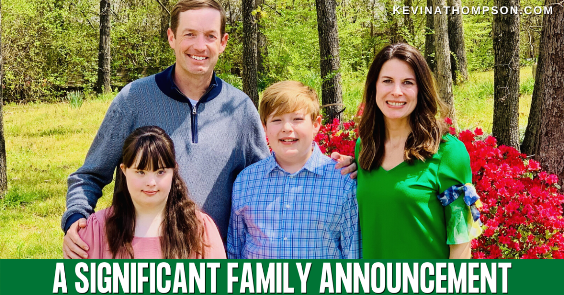 A Significant Family Announcement